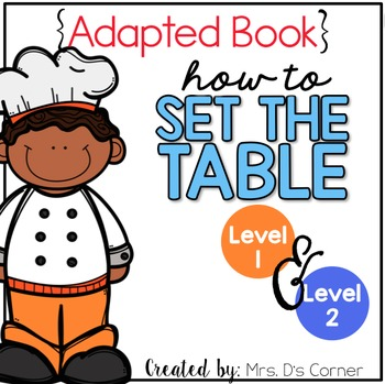How to Set the Table Adapted Books { Level 1 and Level 2 }
