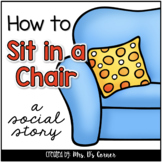How to Sit in a Chair { a Story } - Sitting in a Chair