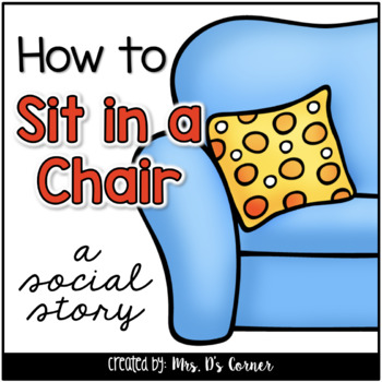 How to Sit in a Chair { a Social Story } - Sitting in a Chair