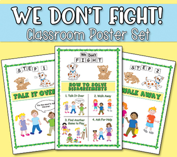 We Don't Fight! Classroom Poster Set