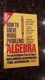 How to Solve Word Problems in Algebra (Proven Techniques from an Expert) 2E