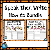 How to Speak then Write Bundle