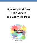 How to Spend Your Time Wisely and Get More Done
