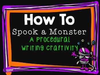 How to Spook a Monster: a procedural writing craftivity for Halloween!