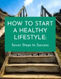 How to Start a Healthy Lifestyle: Seven Steps to Success
