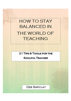 How to Stay Balanced in the World of Teaching