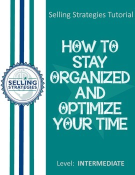 How to Stay Organized and Optimize Your Time