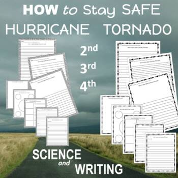 How to Stay Safe During a Hurricane and During a Tornado Procedural Writing