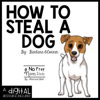 How to Steal A Dog NO PREP Novel Study