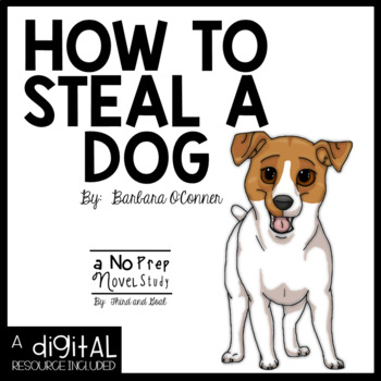 How to Steal A Dog NO PREP Novel Study
