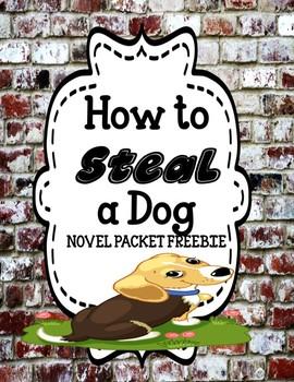 How to Steal a Dog - Novel Packet Freebie