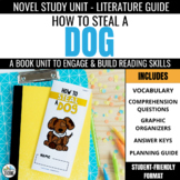 How to Steal a Dog Novel Study Unit