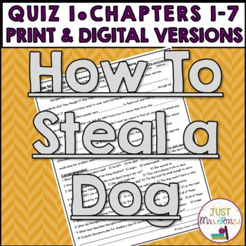 How to Steal a Dog Quiz 1 (Ch. 1-7)