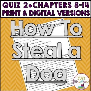 How to Steal a Dog Quiz 2 (Ch. 8-14)