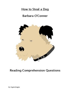 How to Steal a Dog Reading Comprehension Questions
