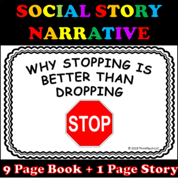How to Stop Dropping and Flopping Social Story Narrative with Visuals (EDITABLE)
