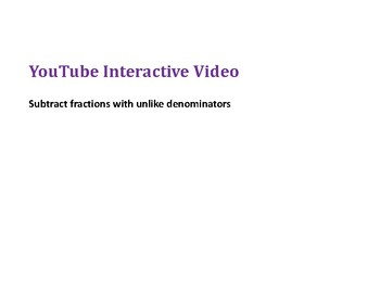 How to Subtract Fractions with Unlike Denominators PowerPoint