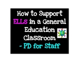 How to Support ELLs in your General Ed Classroom  Full Pro