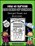 How to Survive 100 Days of School Emergent Reader