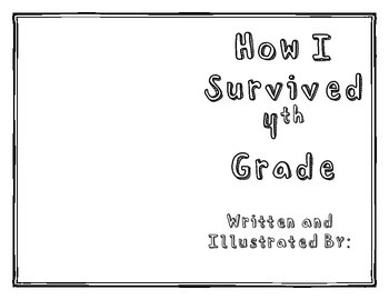 How I Survived 4th Grade
