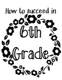 How to Survive 6th Grade