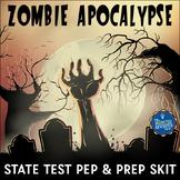 State Test Prep Zombies Skit