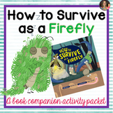 How to Survive as a Firefly Book Companion