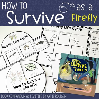 How to Survive as a Firefly Book Companion Activities