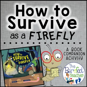 How to Survive as a Firefly Life Cycle Flip Book