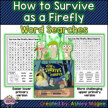 How to Survive as a Firefly Word Searches - Upper and Lower Primary Versions