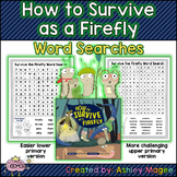 How to Survive as a Firefly Word Searches - Upper and Lowe