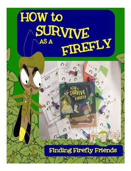 How to Survive as a Firely: Finding Firefly Friends