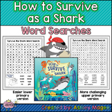 How to Survive as a Shark Word Searches - Upper and Lower