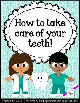 How to Take Care of Your Teeth {Freebie}!