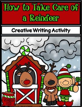 How to Take Care of a Reindeer ~ Writing Activity