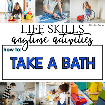 How to Take a Bath Life Skill Anytime Activity   Life Skills Activities