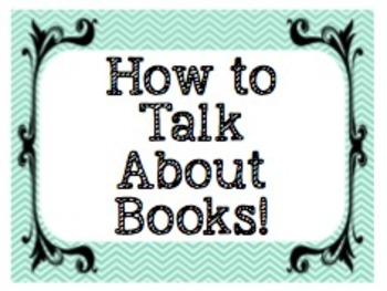 How to Talk About Books! 11 posters to get your students conversing!