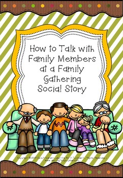 How to Talk with Family Members at a Family Gathering Social Story