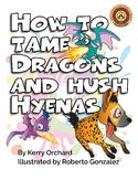 How to Tame Dragons and Hush Hyenas (PDF)