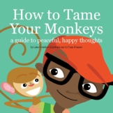 How to Tame Your Monkeys (Digital Book)