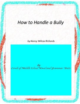 How to Tame a Bully Novel Unit with Literary and Grammar A