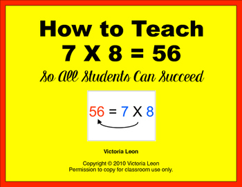 How to Teach 7 X 8 = 56 So All Students Can Succeed