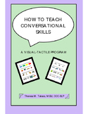 How to Teach Conversational Skills