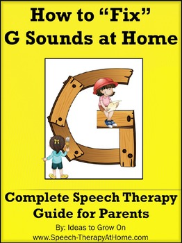 How to Teach / Correct G Sounds at Home.  Speech Therapy G