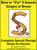 S Sounds (Lisps) - The Ultimate Home Speech Therapy Program.