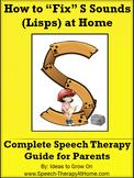 S Sounds (Lisps) - Home Speech Therapy Program