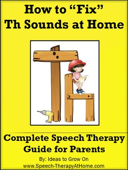 How to Teach / Correct Th Sounds at Home. Speech-Therapy Guide for Parents.