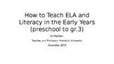 How to Teach ELA and Literacy in the Early Years (PreK to gr.3)