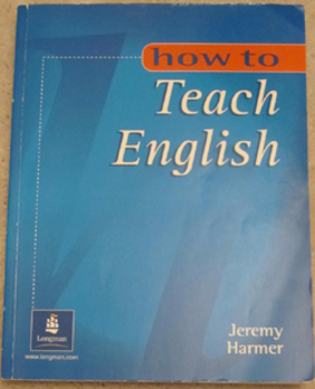 ESL How to Teach English An Introduction to the Practice of Language Teaching