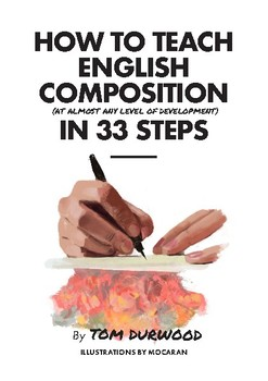 How to Teach English Composition in 33 Steps